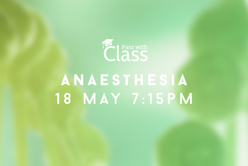 Course Image 18th May, 7:15pm: Anaesthesia
