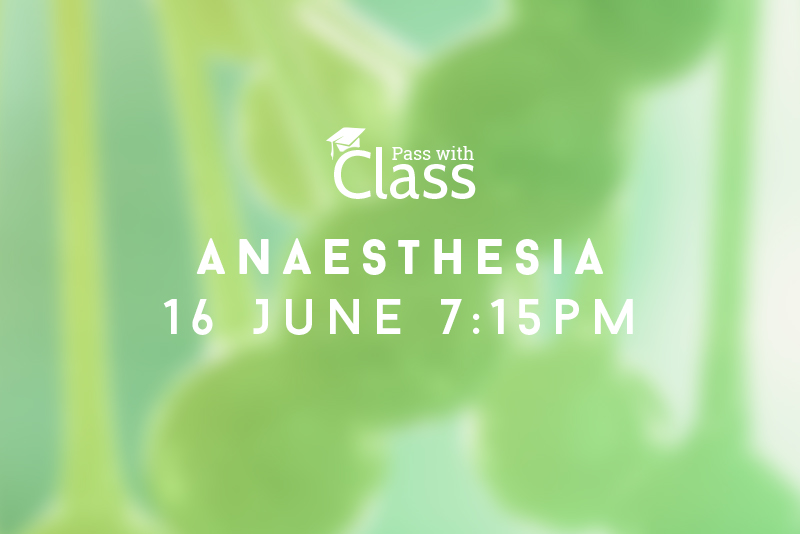 Course Image 16th June, 7:15pm: Anaesthesia