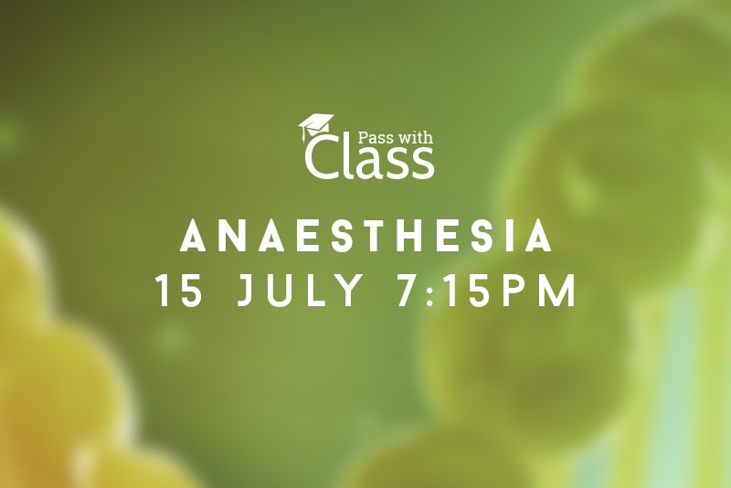 Course Image 15th July, 7:15pm: Anaesthesia